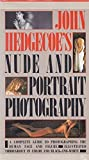 John Hedgecoe's Nude and Portrait Photography by John Hedgecoe (1985-09-01) - John Hedgecoe