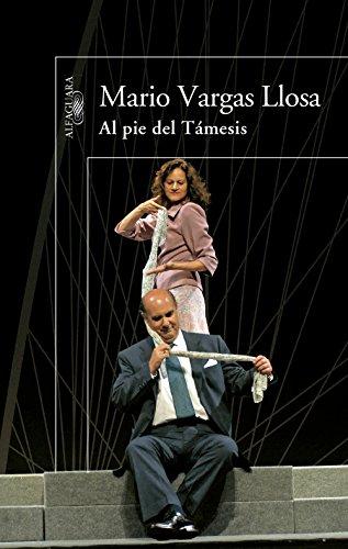 Al pie del Támesis por Mario Vargas Llosa