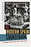 The Modern Spain Sourcebook