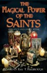The Magical Power of the Saints: Evoc...