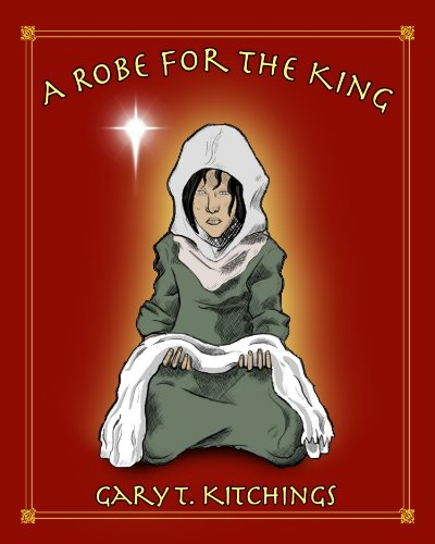 A Robe For The King (English (Kings Robe)