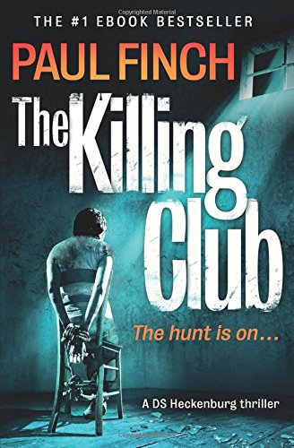 The Killing Club Book 1 (Detective Mark Heckenburg)