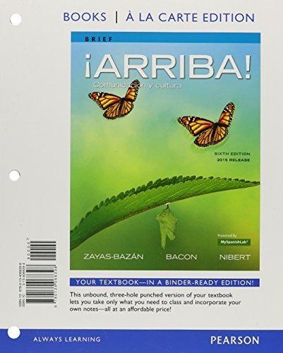¡Arriba!: comunicación y cultura, Brief Edition, 2015 Release, Books a la Carte plus MySpanishLab -- Access Card Package (6th Edition) by Eduardo J. Zayas-Bazan (2015-06-13)