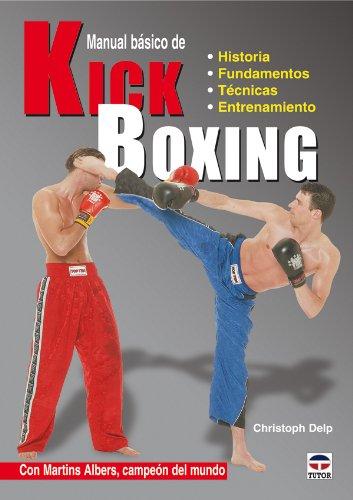 Manual Básico de Kick Boxing por Christoph Delp