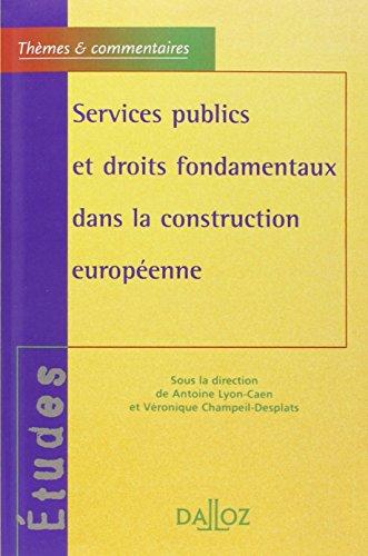 Services publics et droits fondamentaux dans la construction européenne