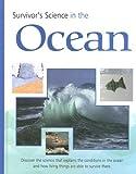 Survivor's Science in the Ocean