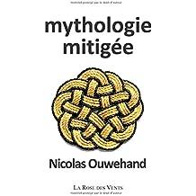 mythologie mitigée
