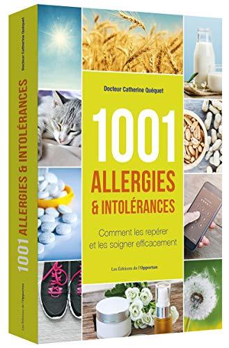 1001 Allergies & Intolérances par Catherine Quequet