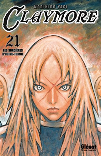 Claymore - Tome 21 : Les sorcières d'outre-tombe