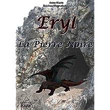 Eryl : la Pierre Noire