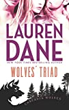 Front cover for the book Wolves' Triad (Cascadia Wolves) by Lauren Dane