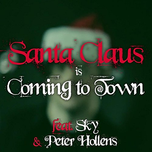 Santa Claus is Coming to Town (feat. Peter Hollens)