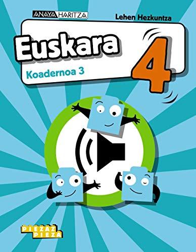 Euskara 4. Koadernoa 3. (Piezaz pieza)
