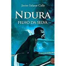 Ndura. Filho da selva (Portuguese Edition)