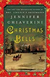 Christmas Bells by Jennifer Chiaverini front cover