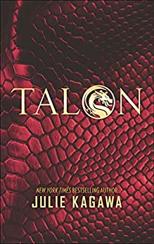 Talon (The Talon Saga, Book 1) by [Kagawa, Julie]