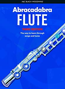 Abracadabra Woodwind, Abracadabra - Abracadabra Flute (Pupil's book): The way to learn through songs and tunes