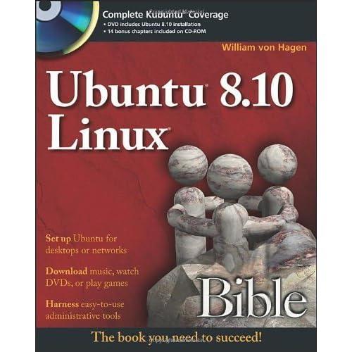 Ubuntu 8.10 Linux Bible by William von Hagen (2009-05-04)