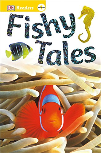 Fishy Tales (DK Readers Pre-level 1) por Dk
