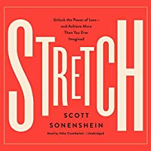 Stretch: Unlock the Power of Less-And Achieve More Than You Ever Imagined