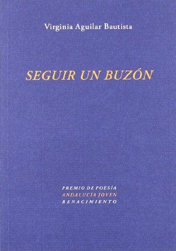 Seguir Un Buzon (Otros títulos) por Virginia Aguilar Bautista