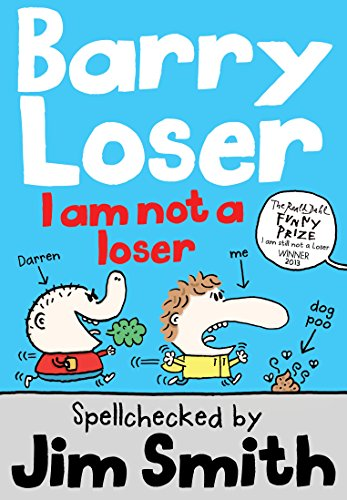 I am Not a Loser (The Barry Loser Series)