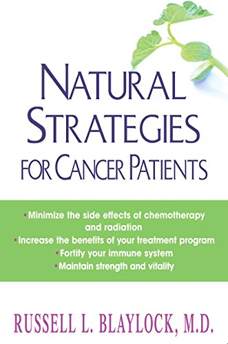 Natural Strategies for Cancer Patients (English Edition) por Russell L. Blaylock