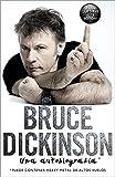 Bruce Dickinson: La autobiografía (Música y cine)
