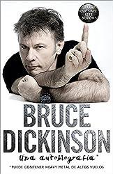 Bruce Dickinson: Una autobiografía