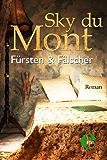Fürsten & Fälscher (Christian von Landsburg)