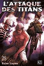 L'Attaque des Titans T28 de Hajime Isayama