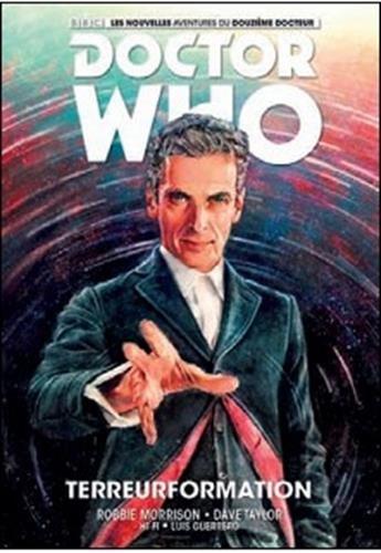 Doctor Who - 12e docteur - tome 1 Les nouvelles aventures (1)
