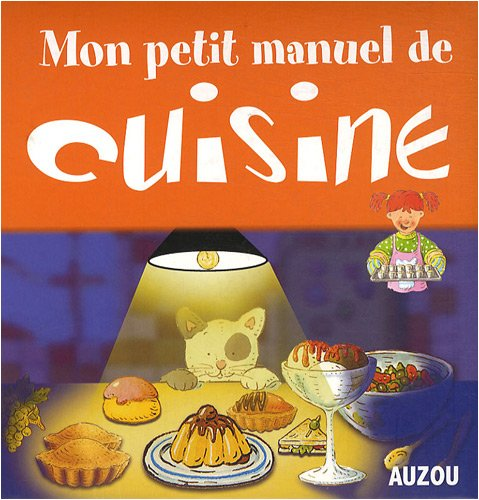 Mon petit manuel de cuisine