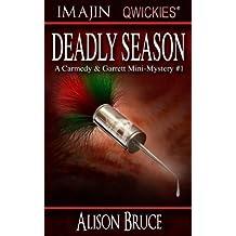 Deadly Season (A Carmedy & Garrett Mini-Mystery)