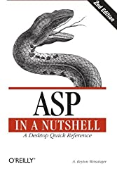 ASP in a Nutshell: A Desktop Quick Reference