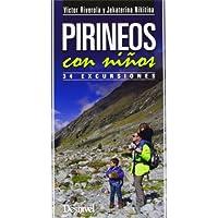 Pirineos Con Niños. 34 Excursiones (Guia Montaña)