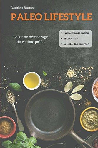 Paleo Lifestyle: Le kit de démarrage - Regime-kit