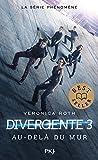 3. Divergente - Au-delà du mur
