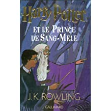 Harry Potter (6) : Harry Potter et le prince de sang-mêlé