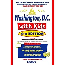 Fodor's Washington, D.C. with Kids, 4th Edition (Travel Guide, Band 4)