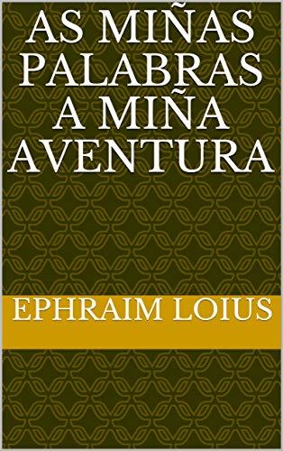 As Miñas palabras A Miña Aventura (Galician Edition)