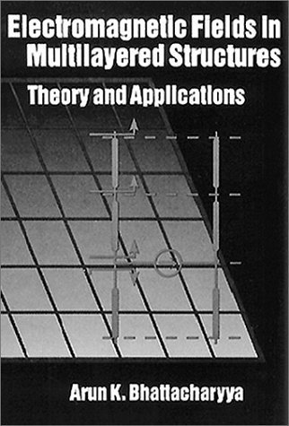 electromagnetic-fields-in-multilayered-structures-theory-and-applications-artech-house-antenna-libra