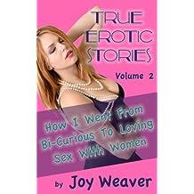 Bi erotic story true