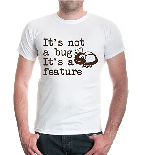 buXsbaum® T-Shirt Its not a bug. Its a feature White-Brown