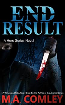 End Result (A Hero Series Book 2) by [Comley, M A]