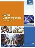Politik und Wirtschaft verstehen - Ausgabe 2016: Schülerband 9