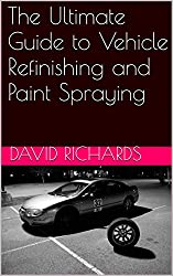 The Ultimate Guide to Vehicle Refinishing and Paint Spraying (Part 1  The Preparation and Application of Body filler & Primer / Foundation Materials)