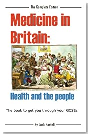 Medicine in Britain: Health and the people: Revision Book for GCSE History