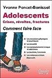 Lire le livre Adolescents crises, révoltes fractures gratuit