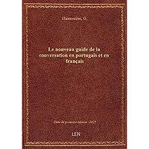 Le nouveau guide de la conversation en portugais et en français ... par G. Hamonière